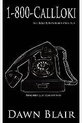 1-800-CallLoki: The Loki Adventures Omnibus (Box Set) Kindle Edition