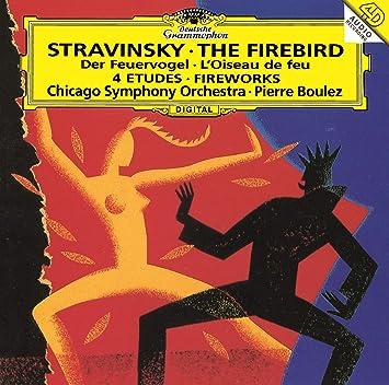 ストラヴィンスキー:バレエ《火の鳥》、幻想曲《花火》、管弦楽のための4つの練習曲