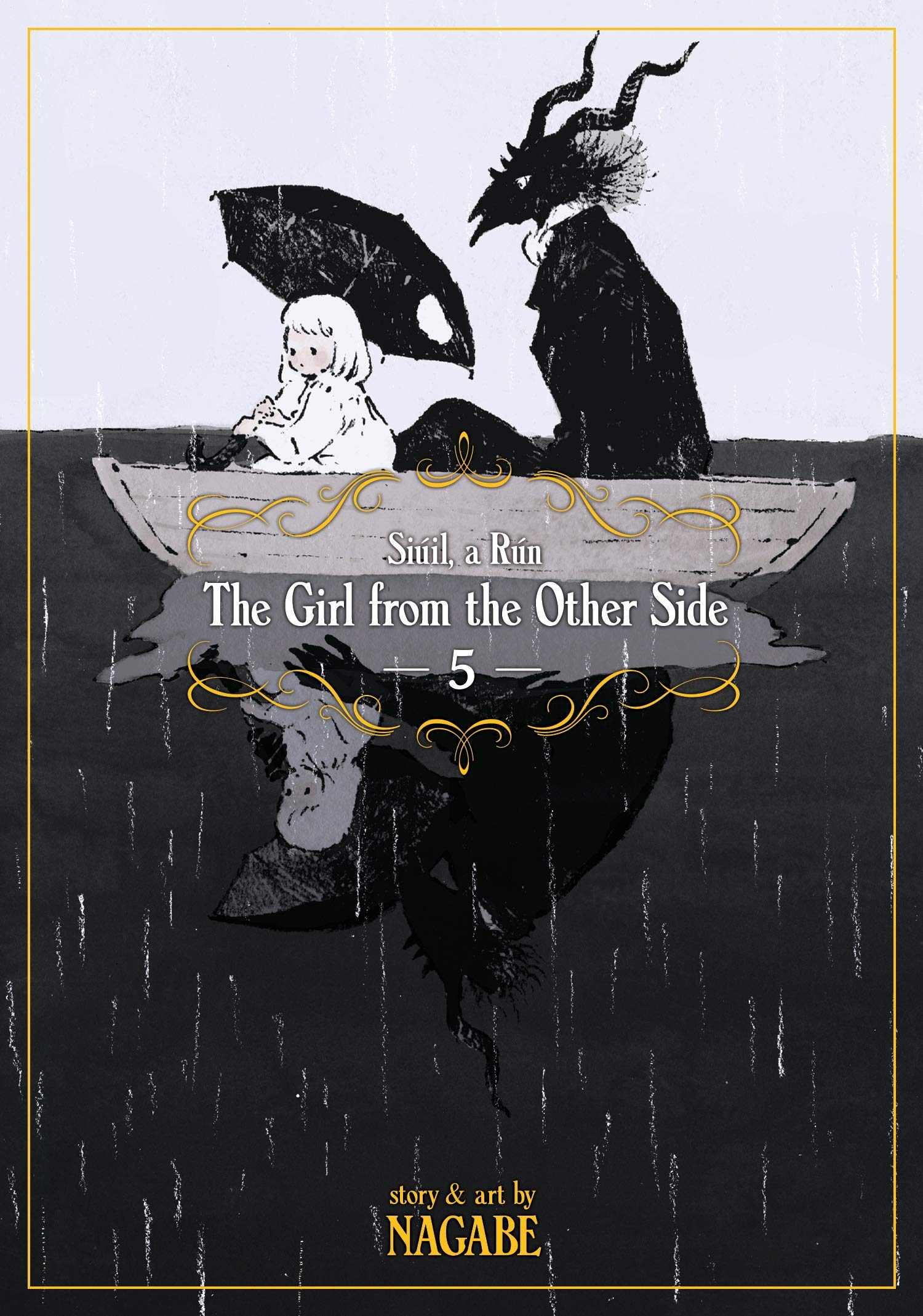 The Girl From The Other Side: Siuil A Run Vol. 5 por Nagabe