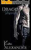 Drago (Dangerous Love Book 3)