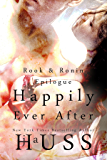 Happily Ever After (Rook & Ronin  Book 8)