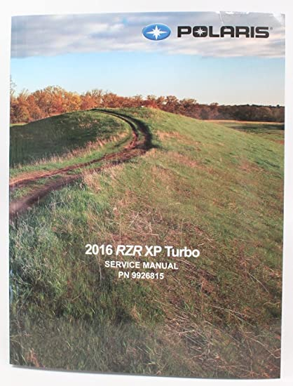 Polaris 2016 RZR 1000 XP XP4 Turbo Service Shop Manual 9926945 New OEM