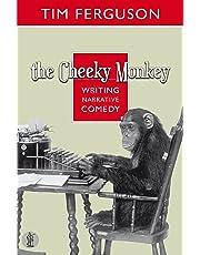 The Cheeky Monkey: Writing Narrative Comedy