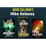 Mike Delaney triple thriller set: (Three great thrillers in one box)