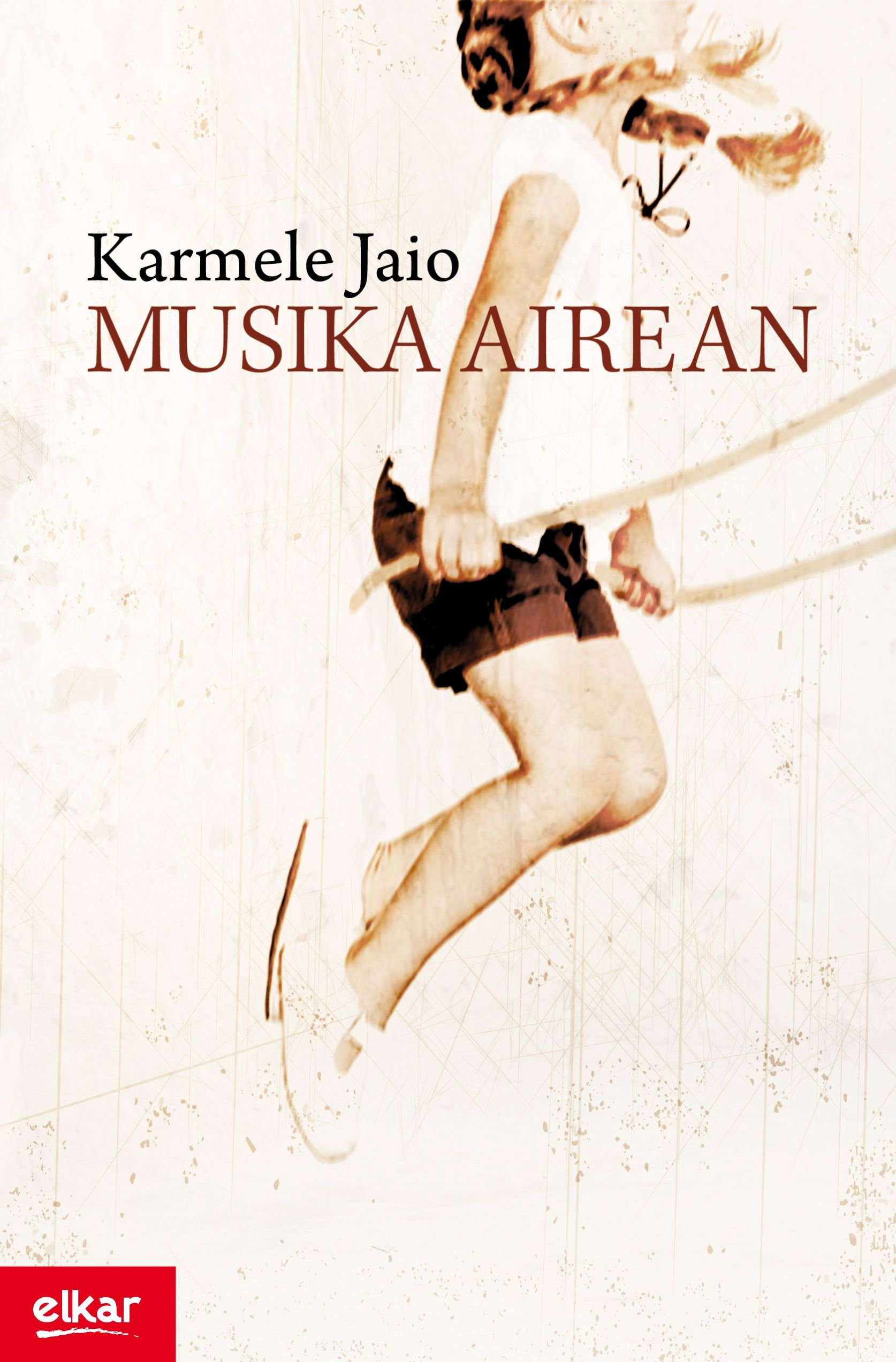 Musika airean (Literatura) (Euskera) Tapa blanda – 30 sep 2009 Karmele Jaio Eiguren Elkarlanean S.L. 8497837320