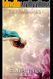 Enlightened : Light Tamer Novel (The Light Tamer Trilogy Book 2)