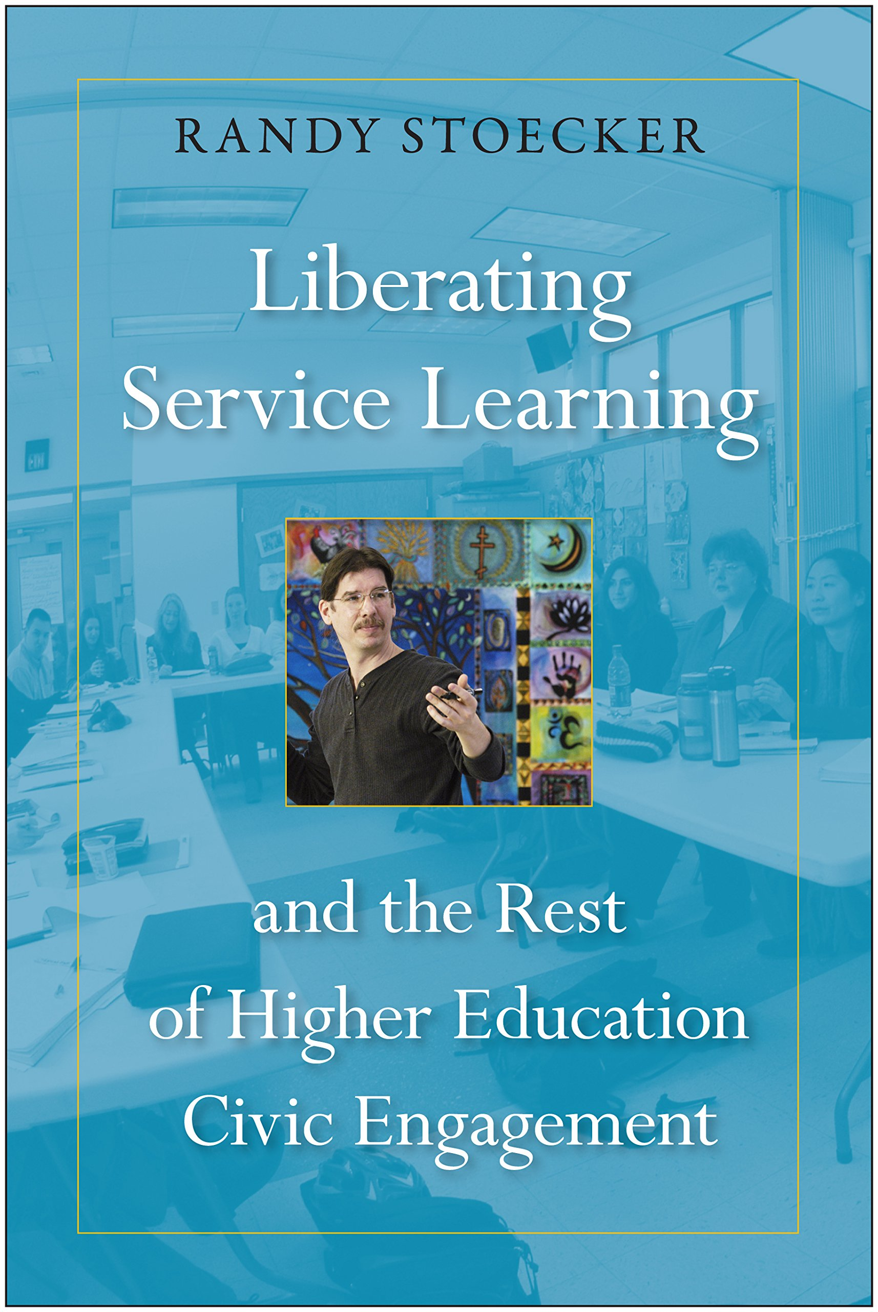 Download Liberating Service Learning and the Rest of Higher Education Civic Engagement ebook