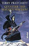 Gevatter Tod / Wachen! Wachen!: Zwei Scheibenwelt-Romane in einem Band
