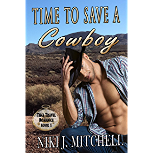 Time to Save a Cowboy (Western Time Travel Romance Book 1)