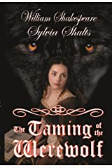 The Taming of the Werewolf Kindle Edition