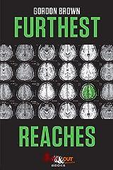 Furthest Reaches (Craig McIntyre Thriller Book 2) Kindle Edition