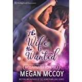 The Wife He Wanted (A Clearwater Romance Book 1)