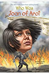 Who Was Joan of Arc? (Who Was?) Kindle Edition