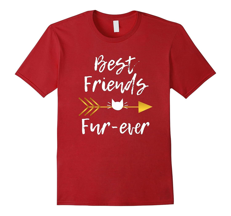 Best Friends Forever Shirt Best Friends Fur-ever Cat Lover