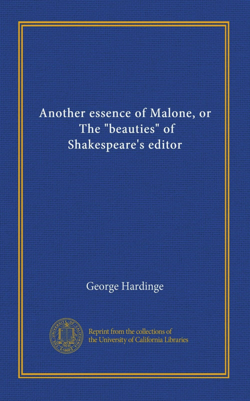 """Another essence of Malone, or, The """"beauties"""" of Shakespeare's editor pdf"""