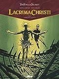 Lacrima Christi - Tome 04: Le message du passé