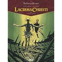 Lacrima Christi, Tome 4 : Le message du passé