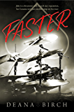 Faster: A Rock and Roll Romance