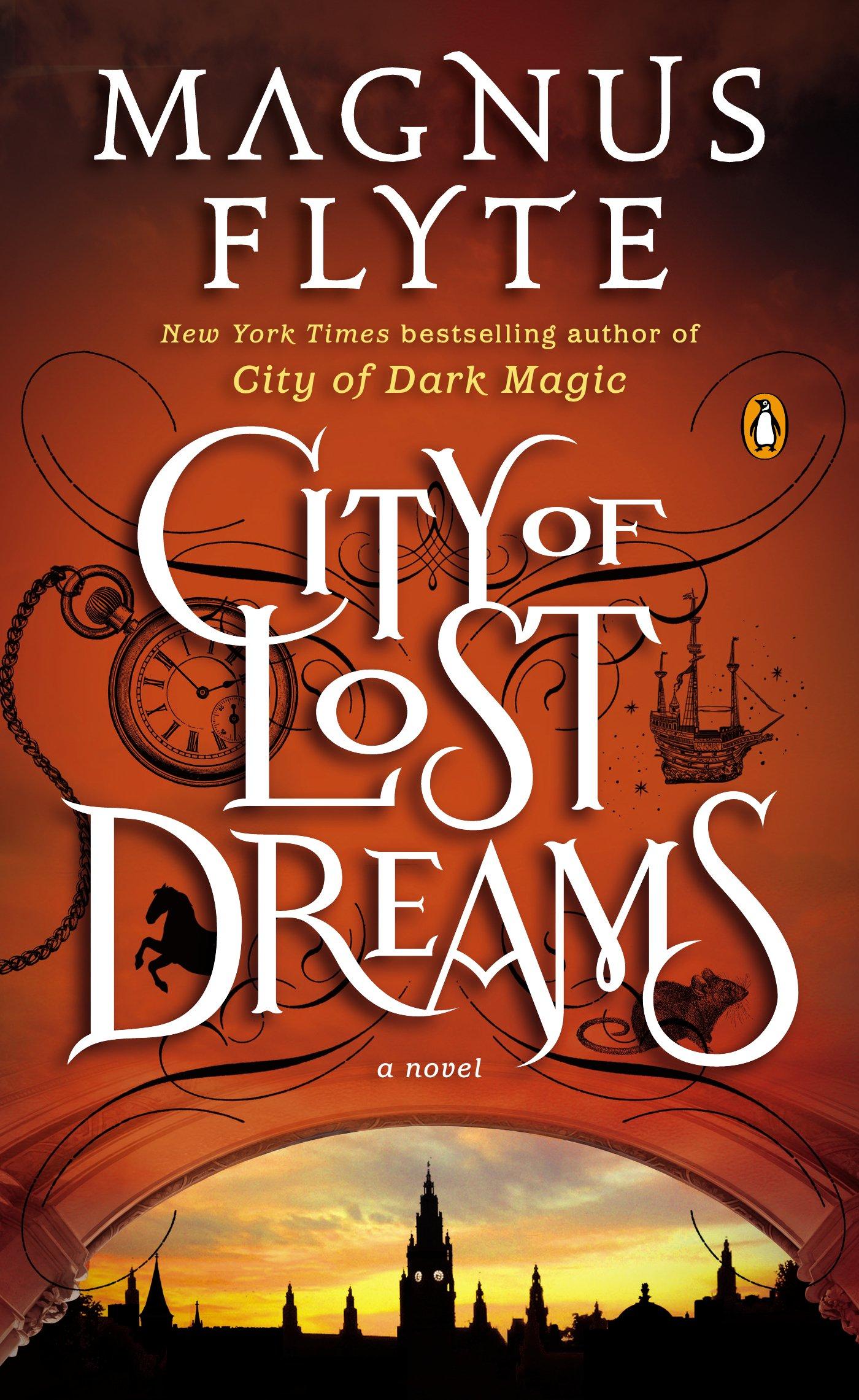 City of Lost Dreams: A Novel
