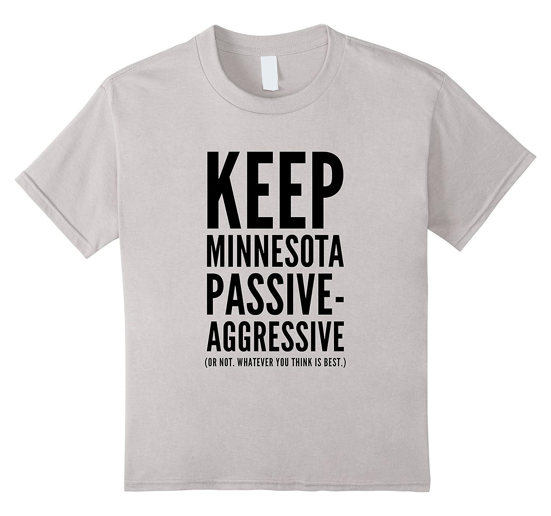 Womens Minnesota Passive Aggressive Shirt-Awarplus
