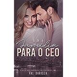 Uma família para o CEO (Virgens Improváveis Livro 1)