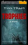 TROPHIES (Emma Kane / Jacob Thorne Book 2) (English Edition)