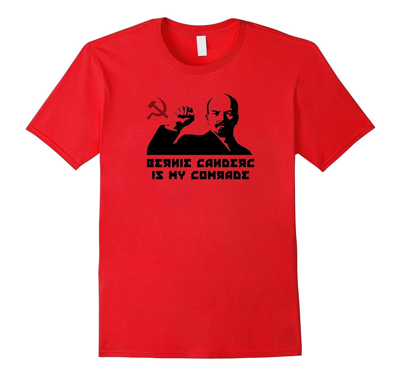 Lenin - Bernie Sanders Is My Comrade T-Shirt-RT