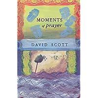 Moments of Prayer: Prayer and Pastoral Visiting