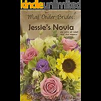Mail Order Brides: Jessie's Novia (Una serie