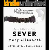 Sever (Closer Book 2)