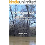 The Yegua Kid: Tales of a Young Drifter in the Old West