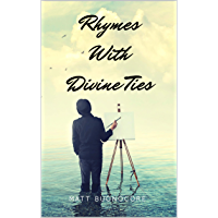 Rhymes With Divine Ties (English Edition)