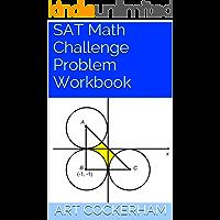 SAT Math Challenge Problem Workbook