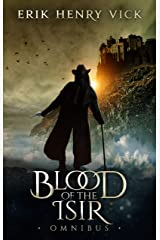 Blood of the Isir Omnibus: A Dark Fantasy Series Kindle Edition