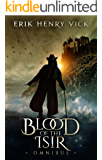 Blood of the Isir Omnibus: A Dark Fantasy Series (The Blood of the Isir)