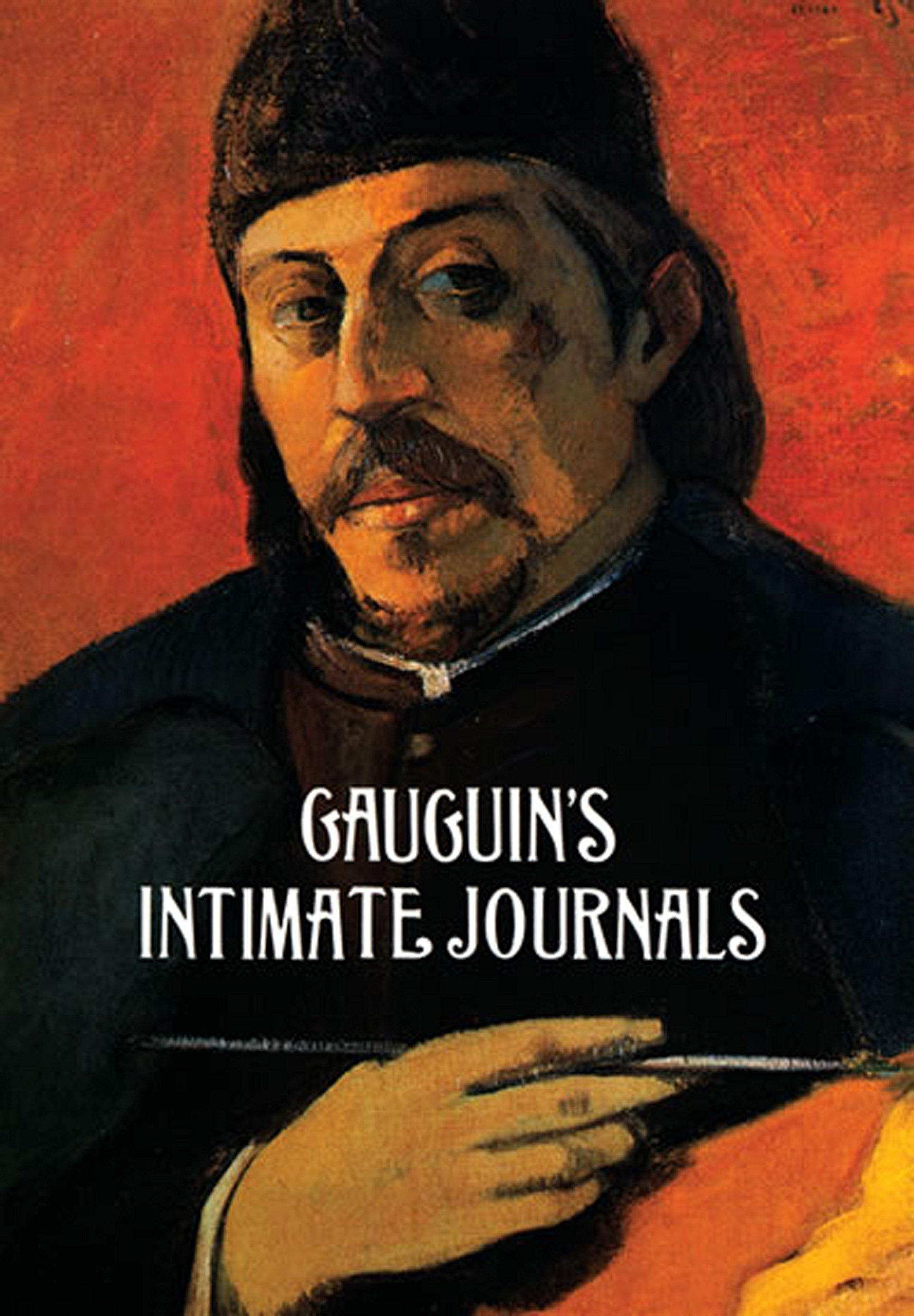 Gauguin's Intimate Journals (Dover Fine Art, History of Art)