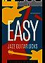 Easy Jazz Guitar Licks