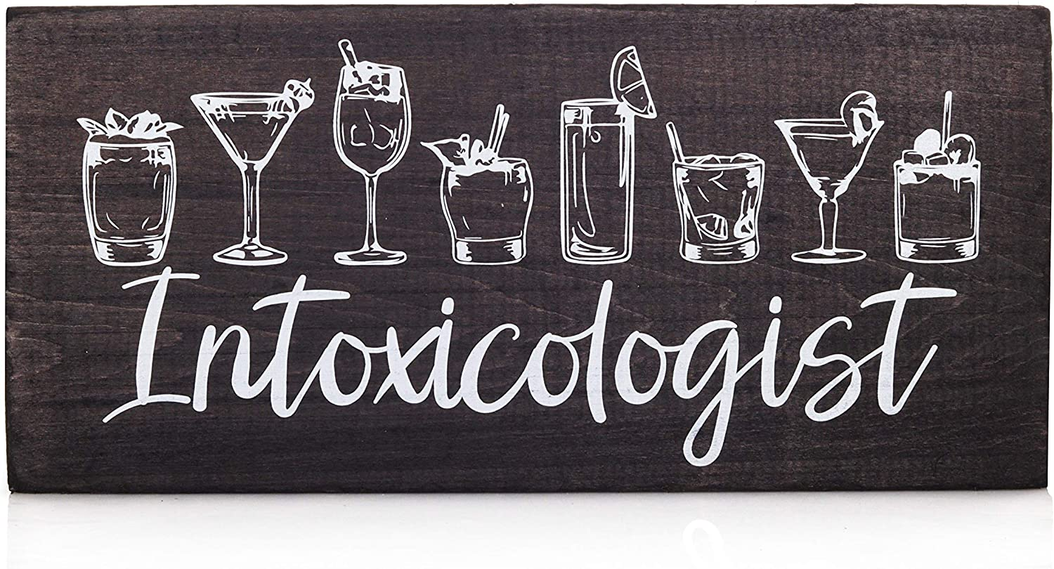 Intoxicologist- Bar Decor - Funny Bar Signs and Accessories for Man Cave Decor or Home Wall Art