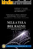 Nella Tela del ragno: Neurofisiologia e psicobiologia delle dipendenze