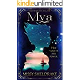 Mya: A Half-Siren's Coming of Age Fantasy Novel (His Majesty's Elite Book 1)