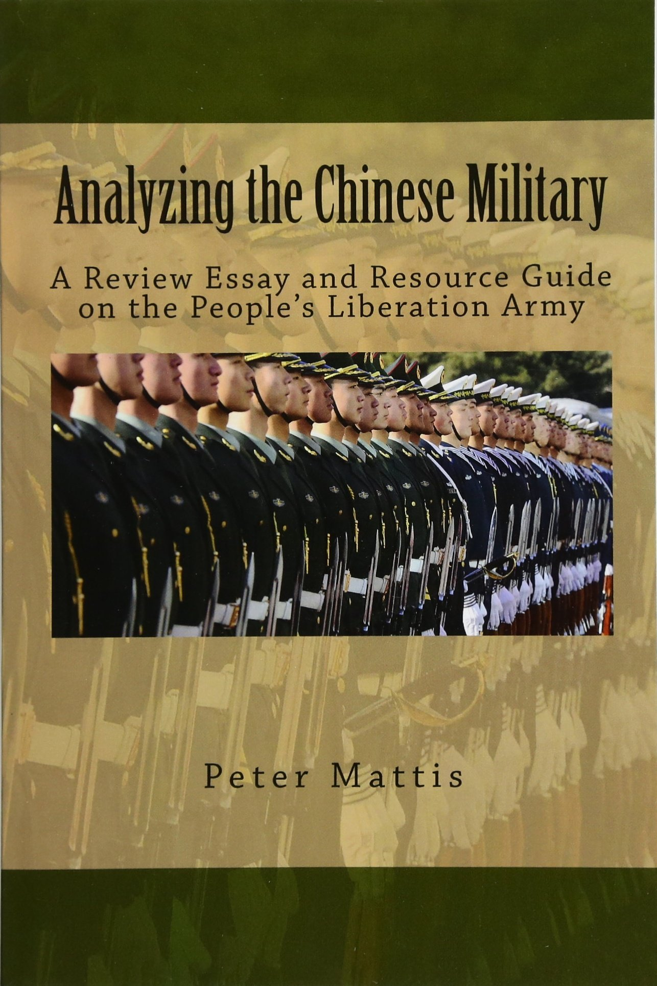 An Essay On Health Analyzing The Chinese Military A Review Essay And Resource Guide On The  Peoples Liberation Army Peter Mattis  Amazoncom Books Examples Of English Essays also Thesis Examples In Essays Analyzing The Chinese Military A Review Essay And Resource Guide On  Example Thesis Statement Essay