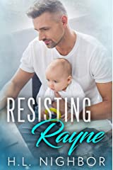 Resisting Rayne Kindle Edition