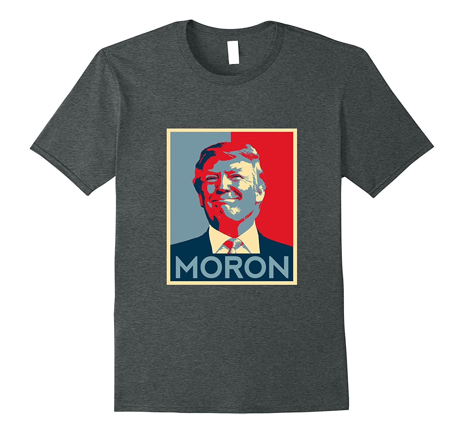 anti trump gear resistance tee shirts liberal gifts moron. Black Bedroom Furniture Sets. Home Design Ideas