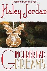 Gingerbread Dreams: A Jasmine Lane Novel Kindle Edition