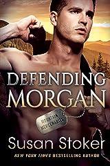 Defending Morgan (Mountain Mercenaries Book 3) Kindle Edition