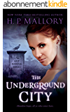 The Underground City (The Lily Harper Series Book 2) (English Edition)