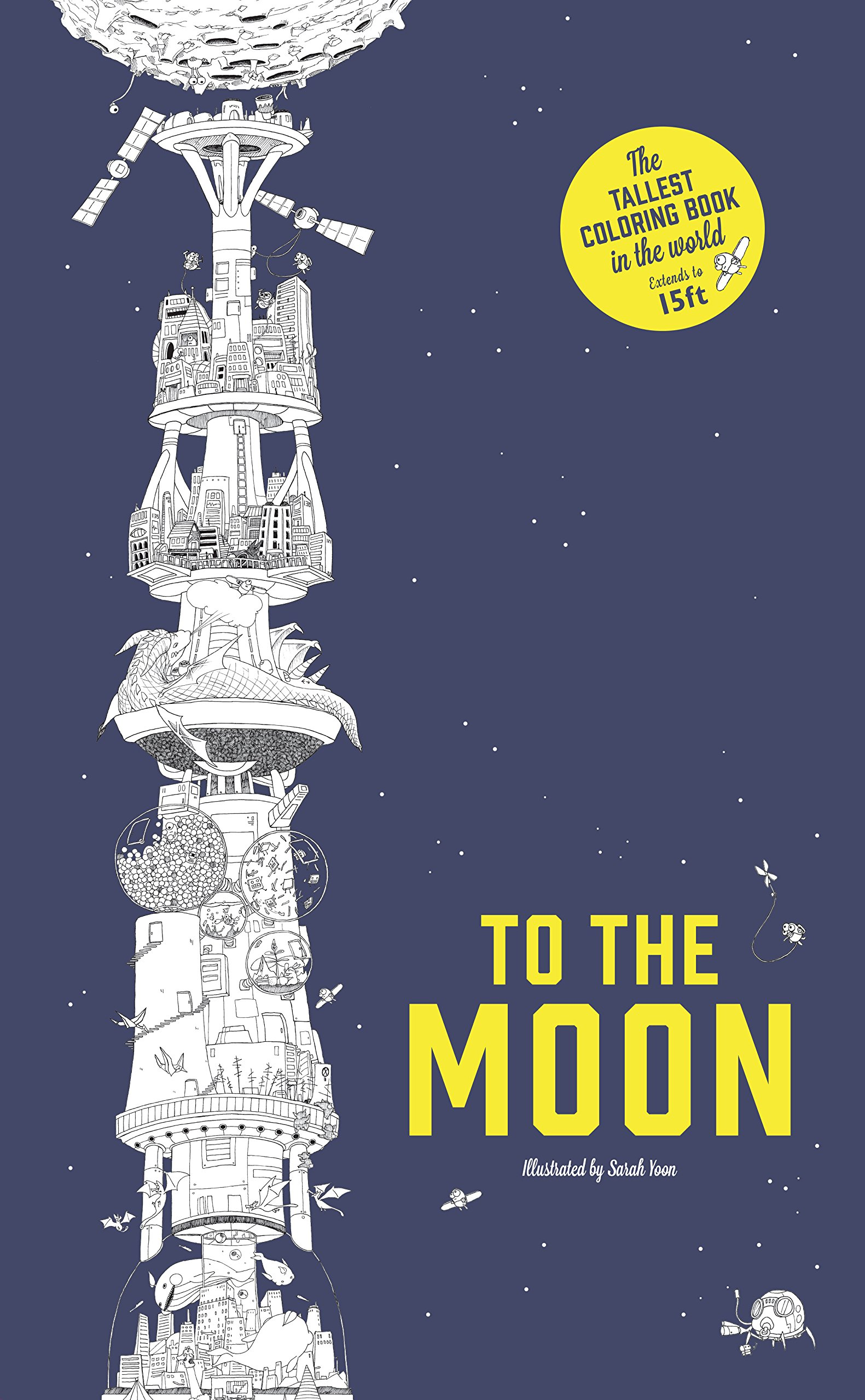 To The Moon The Tallest Coloring Book In The World Sarah