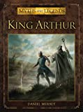 King Arthur (Myths and Legends)