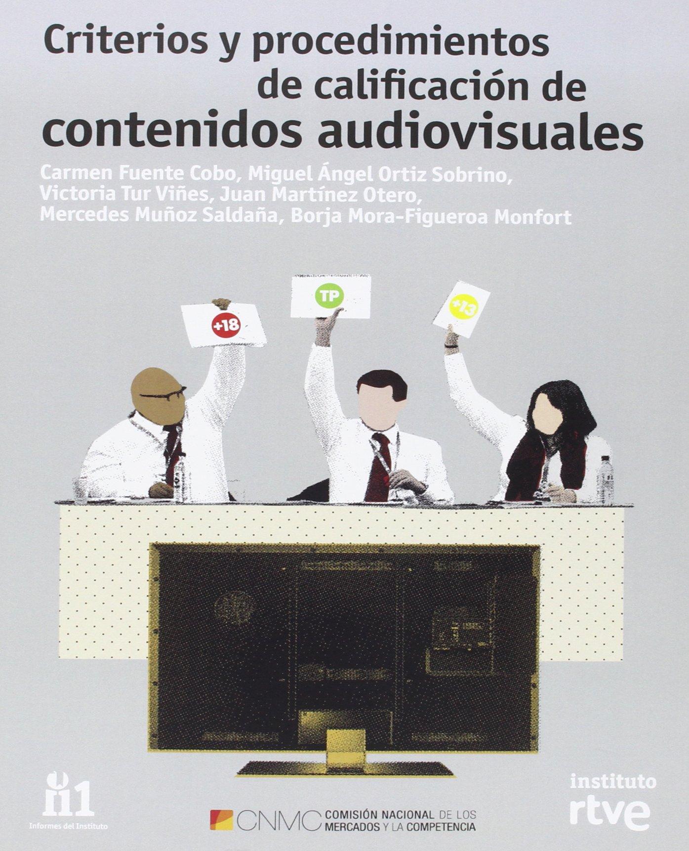 Criterios Y Procedimientos De Calificación De Contenidos Audiovisuales Informes del Instituto RTVE: Amazon.es: Aa.Vv.: Libros