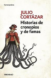 Historias de cronopios y de famas / Cronopios and Famas (Contemporanea) (Spanish Edition)